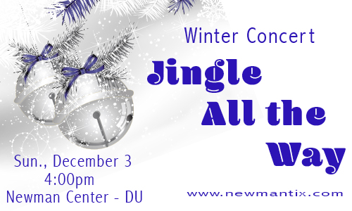 Winter Concert @ Newman Center @ Denver University