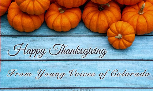 Happy Thanksgiving From Young Voices of Colorado